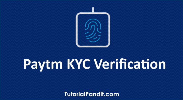 Paytm KYC Verification in Hindi Kaise Kare