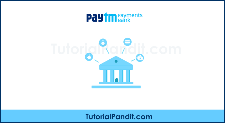 Paytm Payments Bank Kya Hai in Hindi
