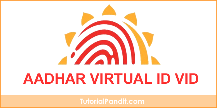 aadhaar virtual id kya hai or ise kaise banaye in hindi