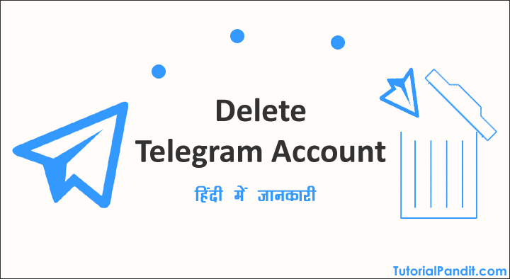 Telegram Account Delete Kaise Kare
