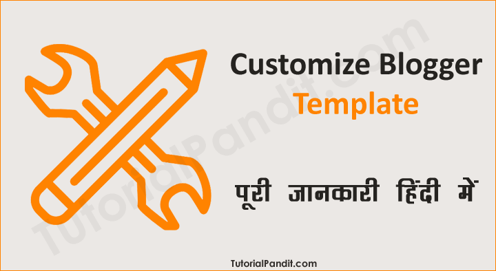 Blogger Blog Template Edit Kaise Kare in Hindi