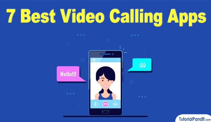 7 Best Video Calling Apps for Android Mobile