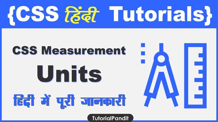 CSS Measurement Units in Hindi