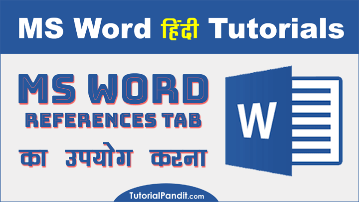 Using MS Word Reference Tab in Hindi