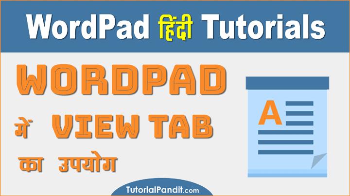 Using WordPad View Tab